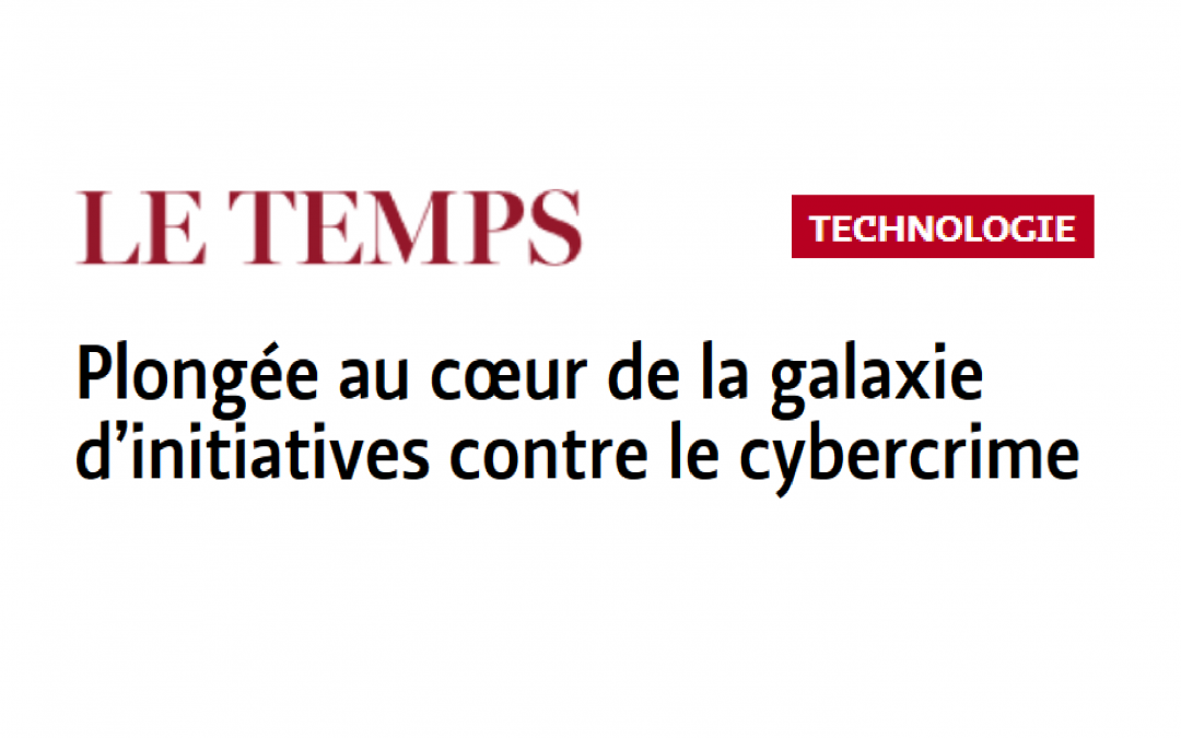 "C4DT mentioned in ""Le Temps"" as an initiative against cybercrime"
