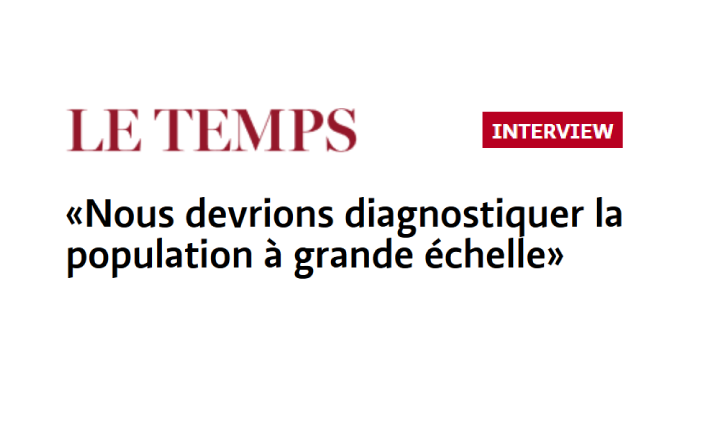 "Prof. Jacques Fellay interviewed by ""Le Temps"" on the coronavirus progression in Switzerland"